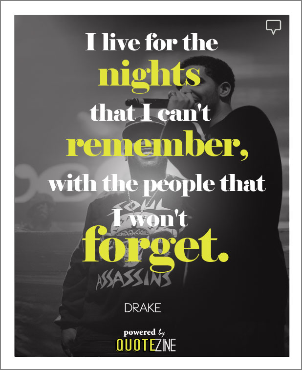 Quotes About Past Memories Of Friendship Awesome Drake Quotes The 28 Best Lines & Lyrics On Life Love And Success
