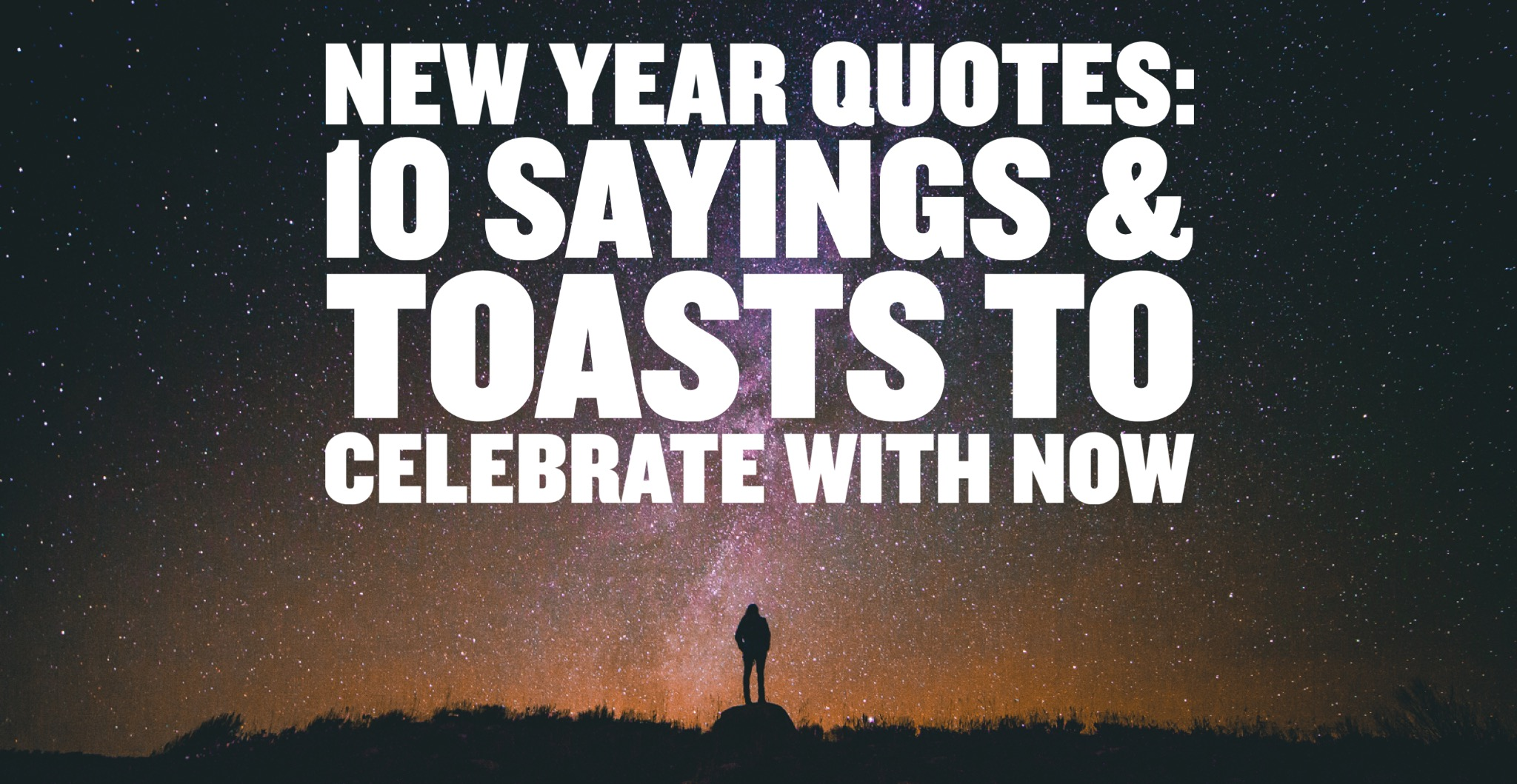 New Year Quotes: 10 Sayings & Toasts To Celebrate With