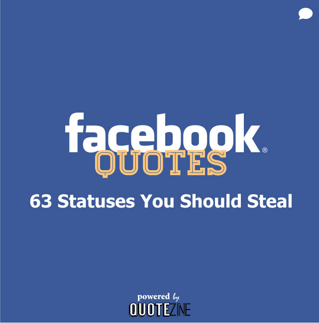 Quotes Of The Day For Facebook Facebook Quotes: 63 St...