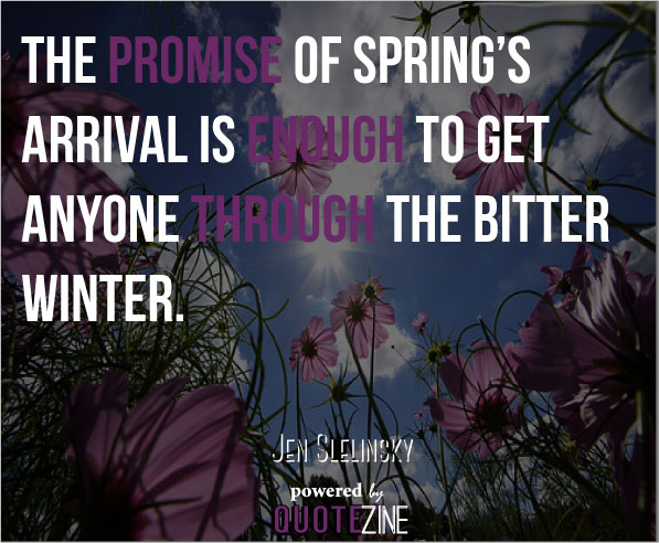 Inspirational Spring Quotes And Sayings: Spring Quotes: 12 Inspiring Sayings About Starting Fresh