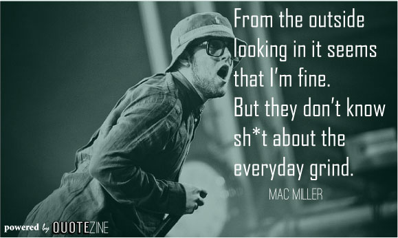 mac miller life quotes - photo #24