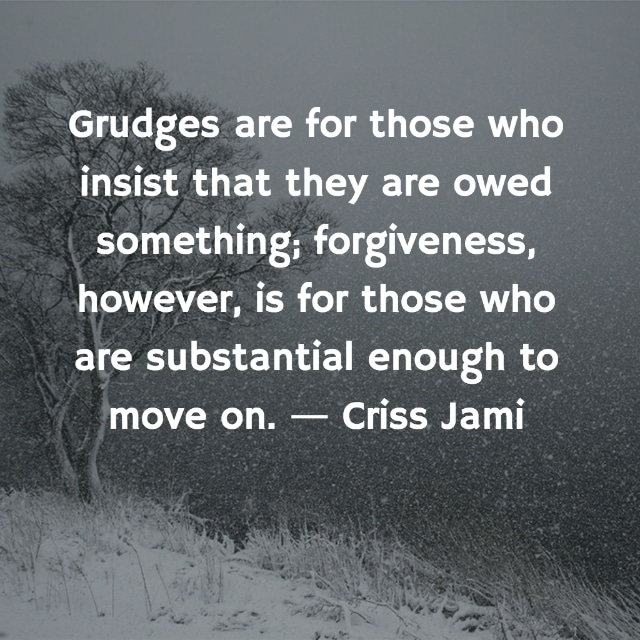 moving forward letting go quotes forgiveness criss jami - Letting Go Quotes