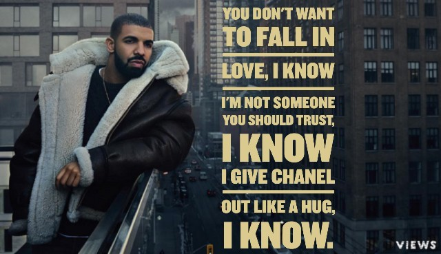 Drake Song Quotes Custom Drake Quotes The Best Lyrics And Lines From Views  Quotezine